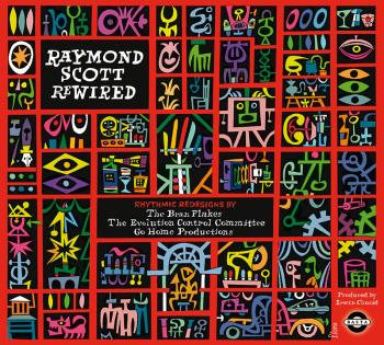 Raymond Scott Rewired