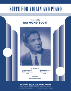 Raymond Scott's Suite for Violin and Piano
